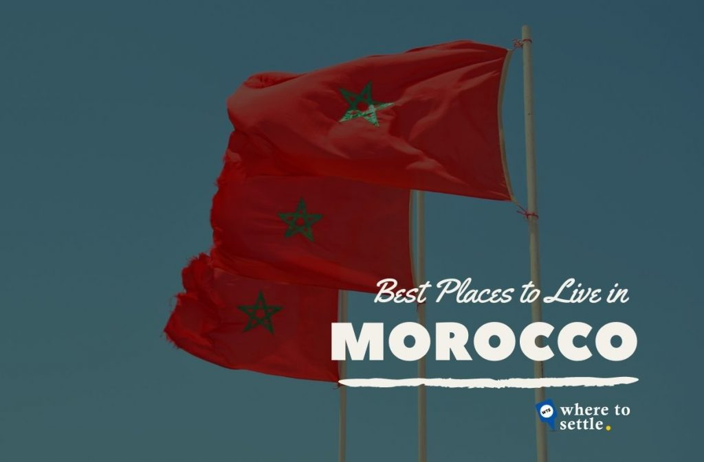Best Places to Live in Morocco