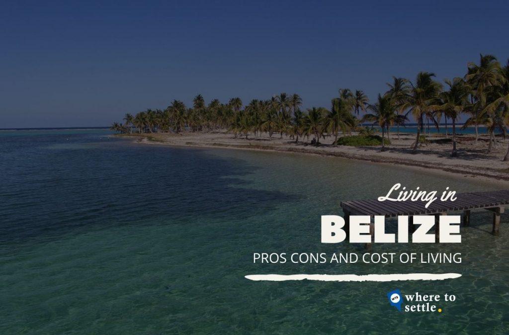Living in Belize